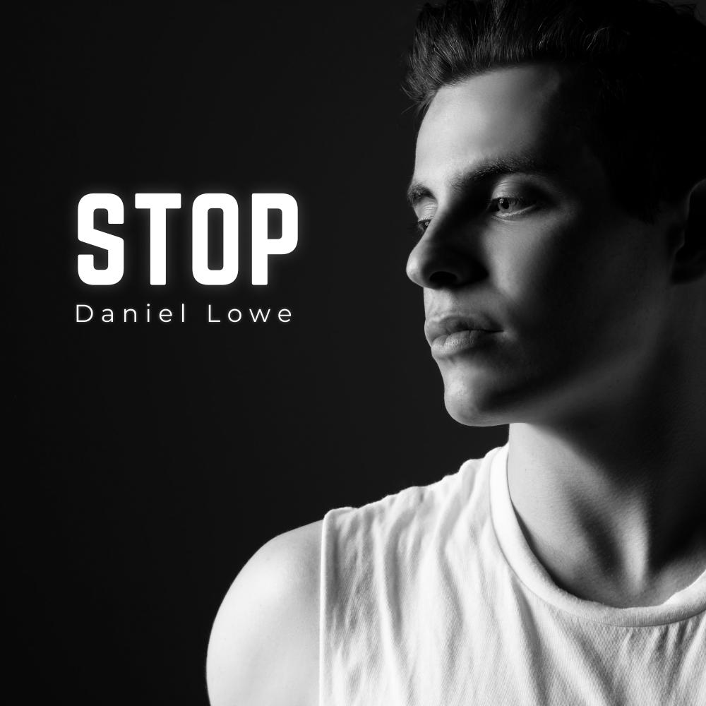 Daniel Lowe Stop Album Art